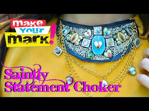 How to: Saintly Statement Choker