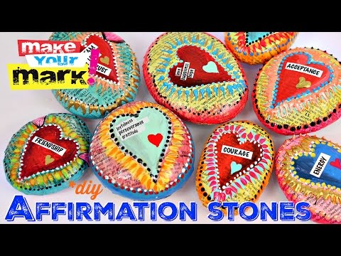 How to: Mixed Media Affirmation Stones