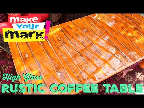 How to: High Gloss Rustic Coffee Table