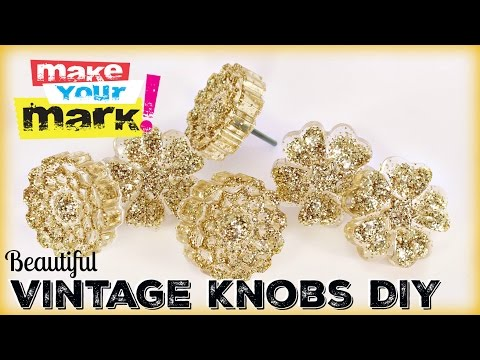 How to: Beautiful Vintage Knobs DIY